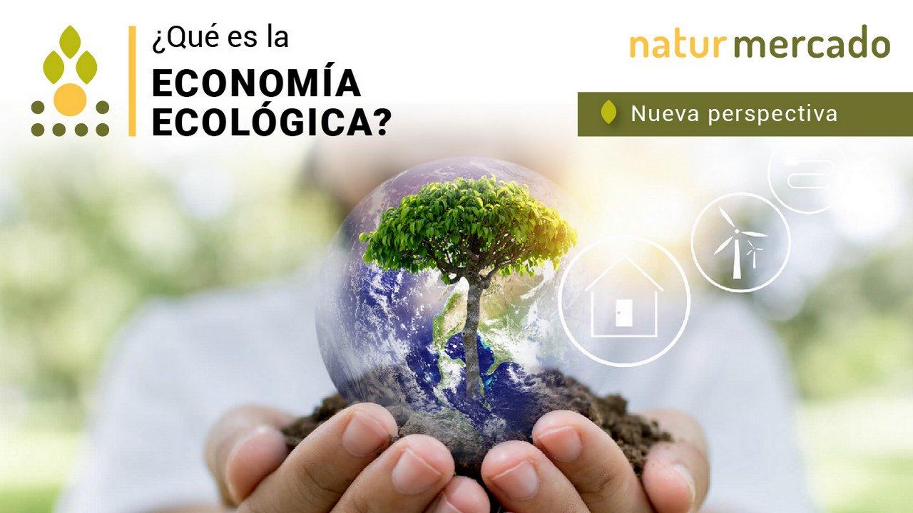 Que es la economía ecológica